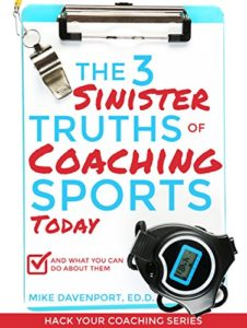 3 Sinister truths about coaching