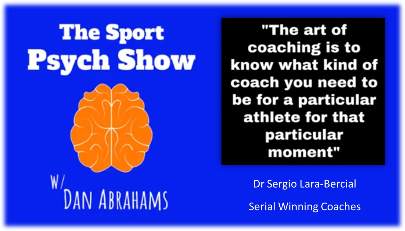 Dr Sergio Lara-Bercial - Serial Winning Coaches and Player to Coach transition